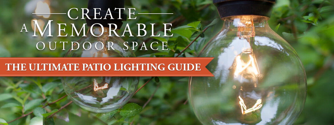 The Ultimate Patio Lighting Guide