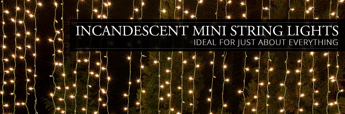 Incandescent Mini String Lights