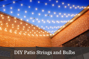 DIY Patio Lights  Pick Your Bulb And String For Customized Light Displays!