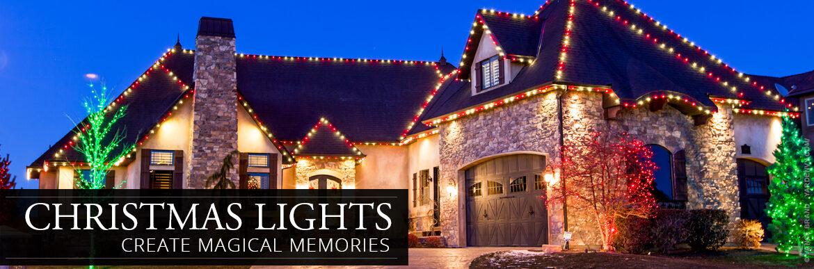 Christmas Lights - Create Magical Memories!